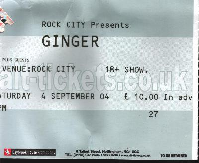 04 September 2004:  Ginger - The Rig, Rock City, Nottingham, England, UK