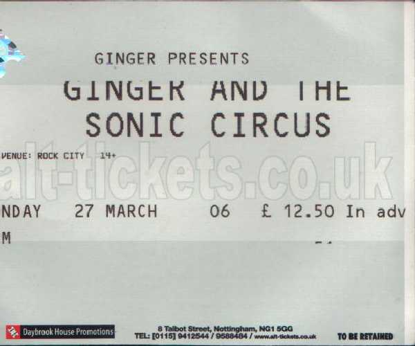 27 March 2006:  Ginger & the Sonic Circus - Rescue Rooms, Nottingham, England, UK
